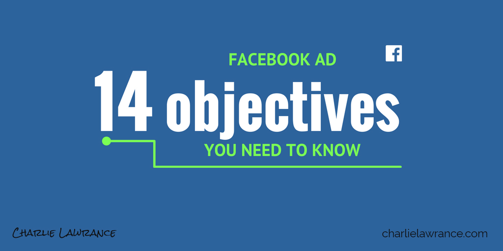 14 Facebook advertising objectives you need to know