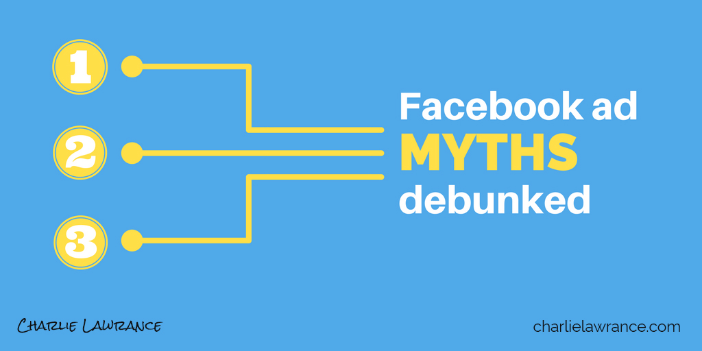 3 Facebook advertising myths debunked