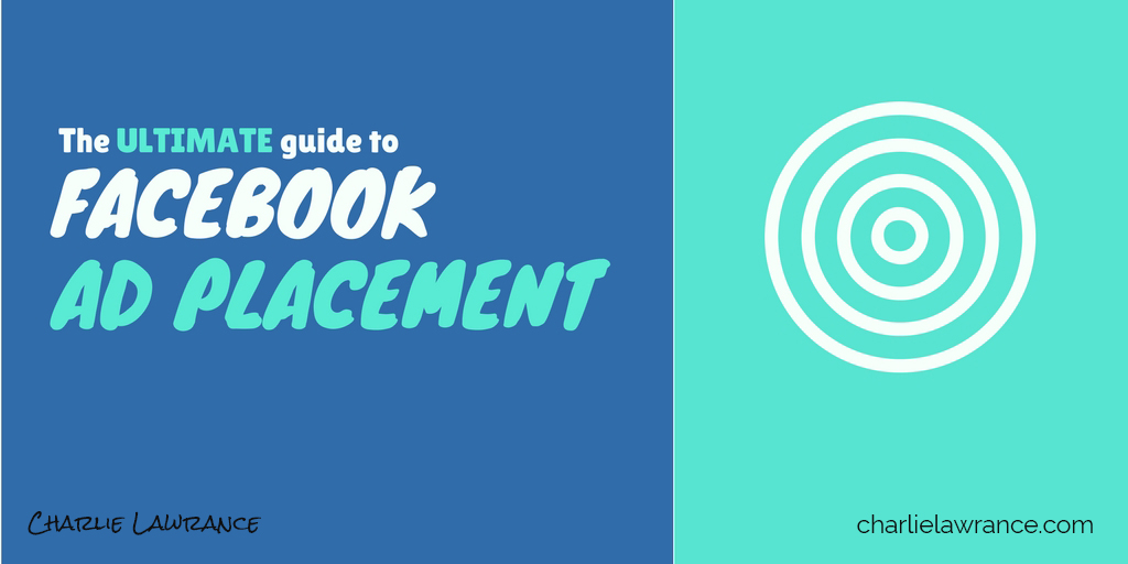 the ultimate guide to facebook ad placement