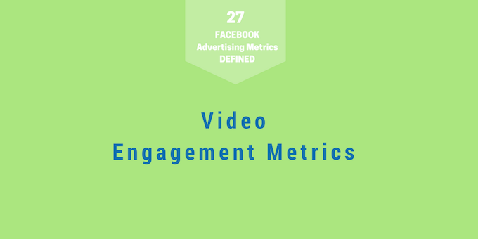 Metrics 4 - Video Engagement Metrics