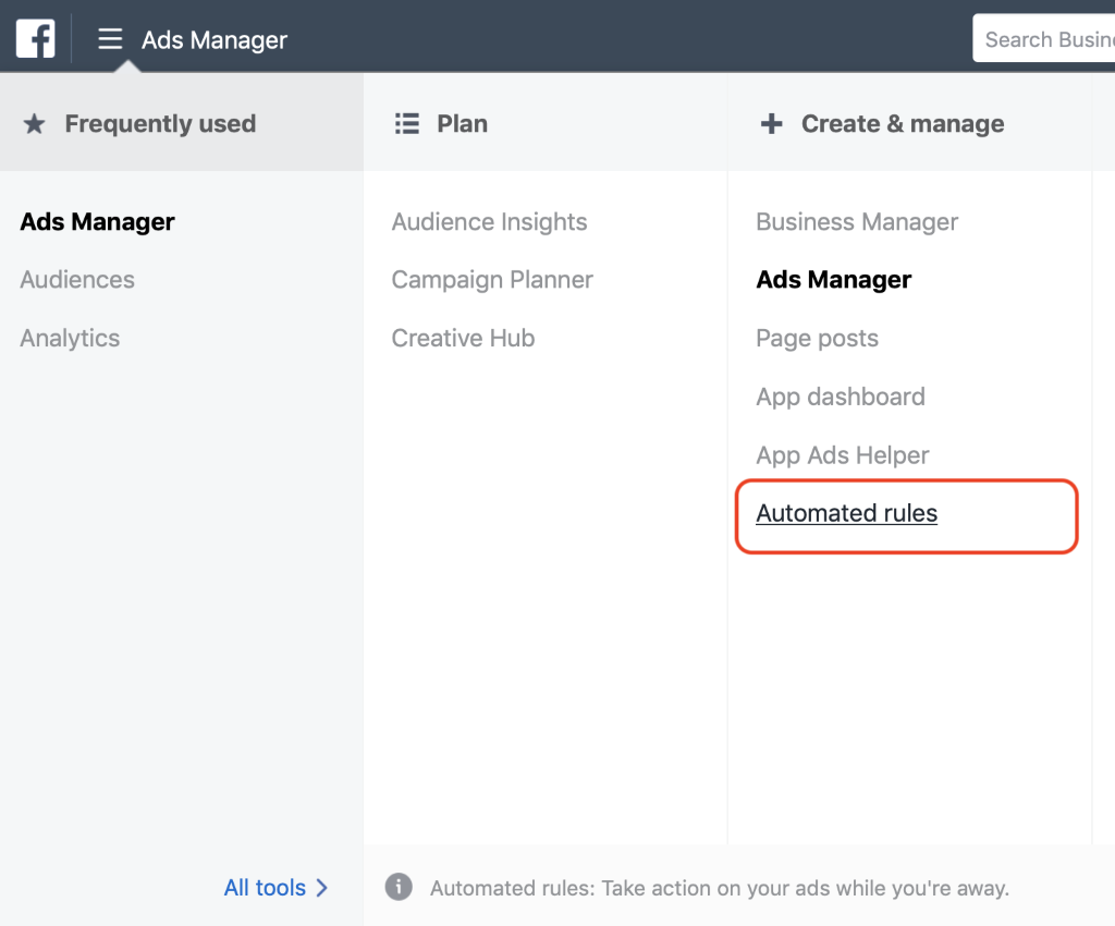 Ads Manager main menu select Automated Rules from the Create & Manage column.