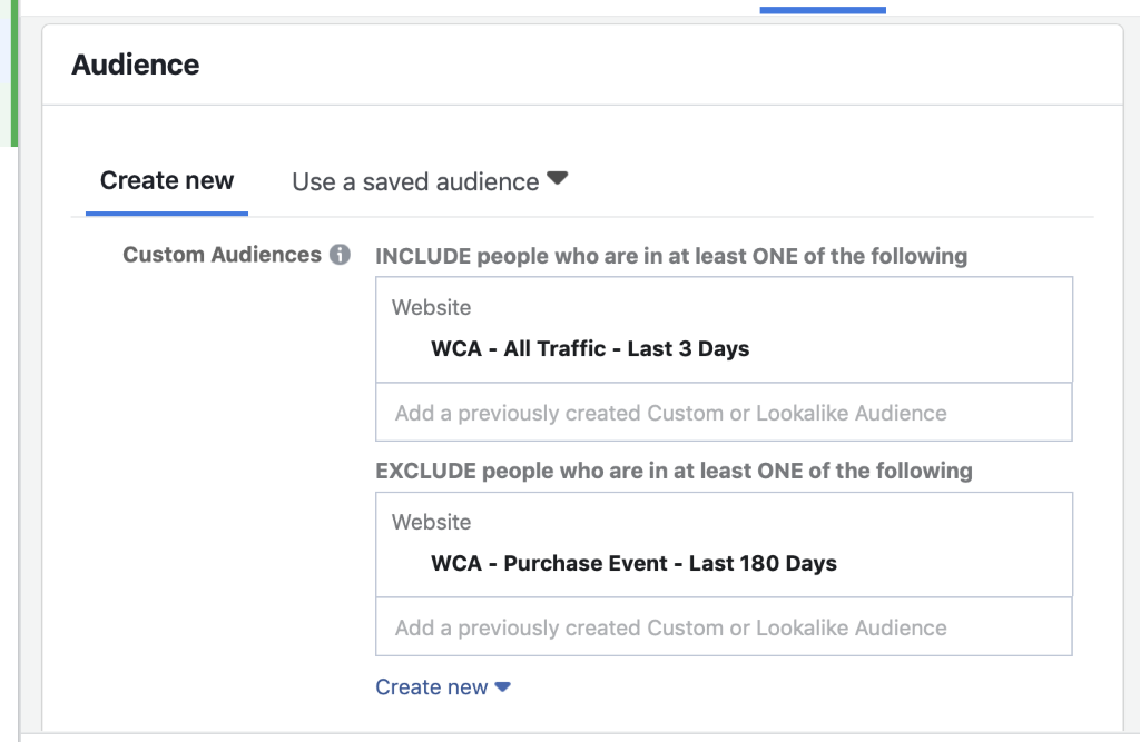 Select your website custom audience from the custom audience field and also set an exclusion for purchases or leads, depending on your business type.