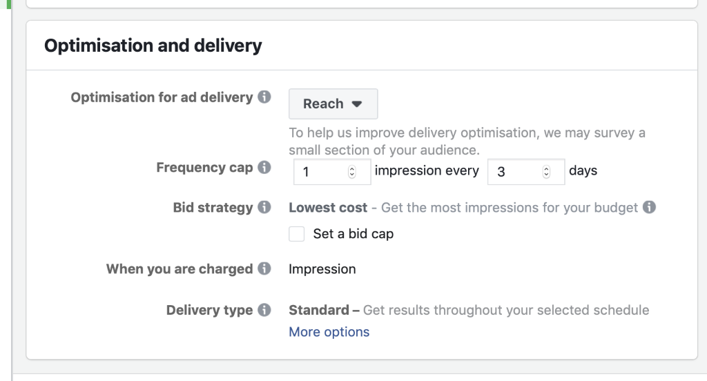 Set your Frequency cap based on your custom audience duration. In this example we want to show the reminder ad once to people in three days.