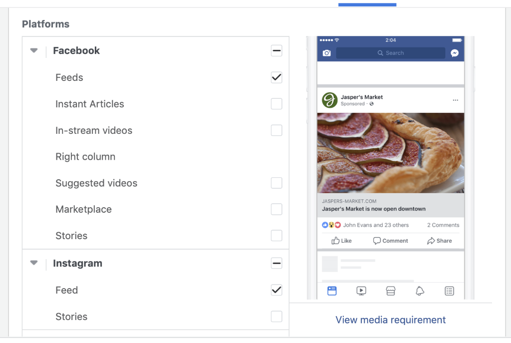 Select Edit placements and then choose Facebook Feeds and Instagram Feeds (only select Instagram if it is relevant to your target audience).