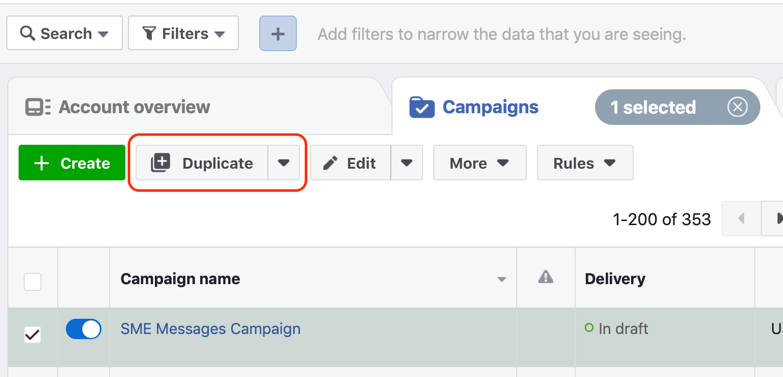 Use the duplicate feature to quickly create another version of the warm audiences' messages campaign.