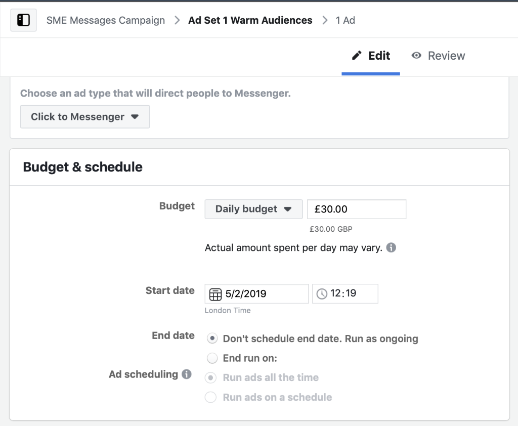 Select daily budget, for larger audience sizes set a higher budget for Messenger ads.