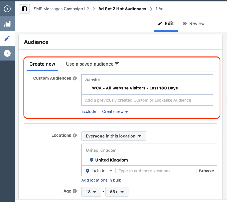 In the audiences section, select  website custom audience from  Custom Audiences field.