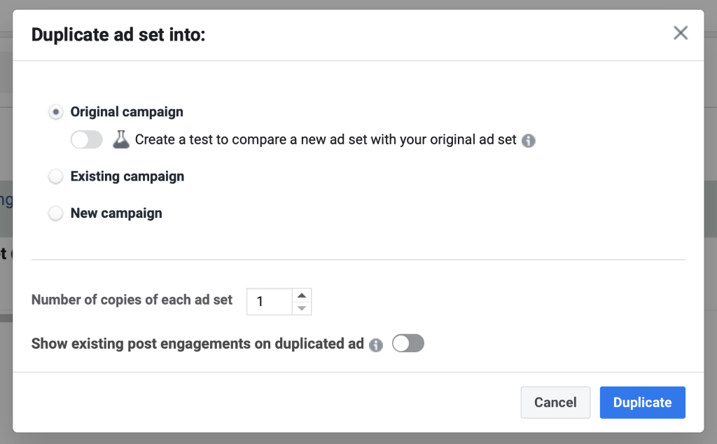 Use the duplication feature to create a copy of your original ad set.