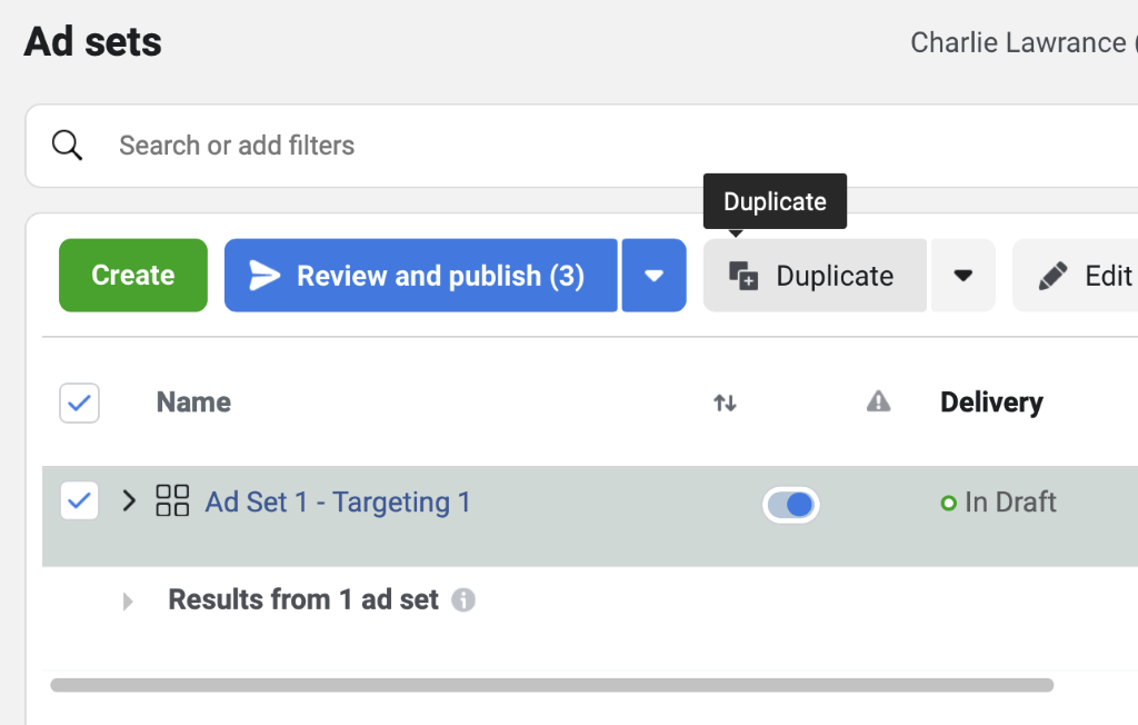 Select your ad set and then click on the duplicate button to create another version. Campaign budget optimisation